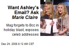 Want Ashley's Email? Ask Marie Claire