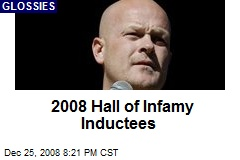 2008 Hall of Infamy Inductees
