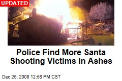 Police Find More Santa Shooting Victims in Ashes
