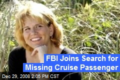 FBI Joins Search for Missing Cruise Passenger