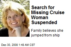 Search for Missing Cruise Woman Suspended