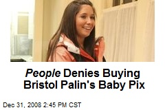 People Denies Buying Bristol Palin's Baby Pix