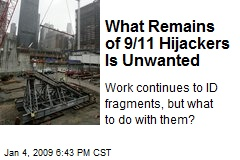 What Remains of 9/11 Hijackers Is Unwanted