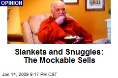 Slankets and Snuggies: The Mockable Sells