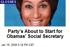 Party's About to Start for Obamas' Social Secretary