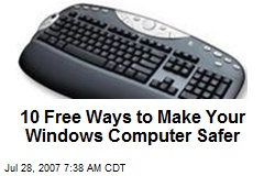 10 Free Ways to Make Your Windows Computer Safer