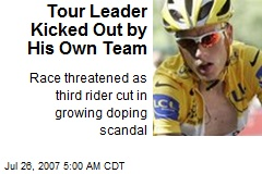 Tour Leader Kicked Out by His Own Team