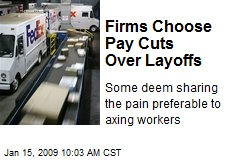 Firms Choose Pay Cuts Over Layoffs