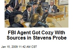 FBI Agent Got Cozy With Sources in Stevens Probe