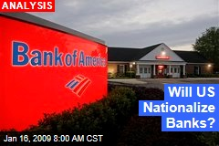 Will US Nationalize Banks?