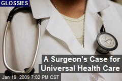 A Surgeon's Case for Universal Health Care