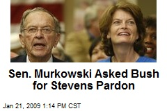 Sen. Murkowski Asked Bush for Stevens Pardon