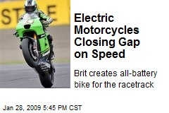 Electric Motorcycles Closing Gap on Speed