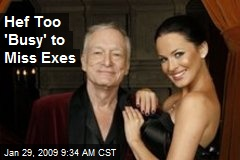 Hef Too 'Busy' to Miss Exes