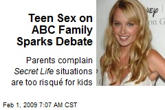 Teen Sex on ABC Family Sparks Debate