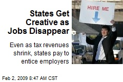 States Get Creative as Jobs Disappear