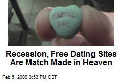 Recession, Free Dating Sites Are Match Made in Heaven