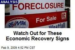 Watch Out for These Economic Recovery Signs