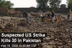 Suspected US Strike Kills 30 in Pakistan