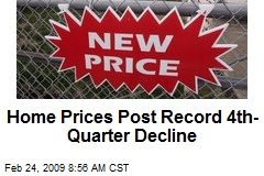 Home Prices Post Record 4th-Quarter Decline