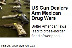 US Gun Dealers Arm Mexican Drug Wars