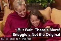 But Wait, There's More! Snuggie's Not the Original
