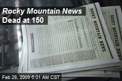 Rocky Mountain News Dead at 150