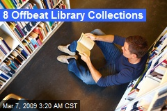 8 Offbeat Library Collections