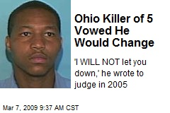 Ohio Killer of 5 Vowed He Would Change