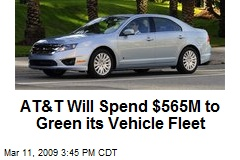 AT&T Will Spend $565M to Green its Vehicle Fleet