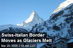 Swiss-Italian Border Moves as Glaciers Melt