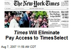 Times Will Eliminate Pay Access to TimesSelect