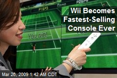 Wii Becomes Fastest-Selling Console Ever
