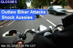 Outlaw Biker Attacks Shock Aussies
