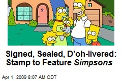 Signed, Sealed, D'oh-livered: Stamp to Feature Simpsons