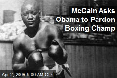 McCain Asks Obama to Pardon Boxing Champ