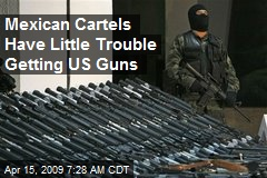 Mexican Cartels Have Little Trouble Getting US Guns