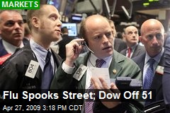 Flu Spooks Street; Dow Off 51