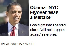 Obama: NYC Flyover 'Was a Mistake'