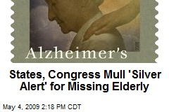 States, Congress Mull 'Silver Alert' for Missing Elderly