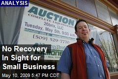 No Recovery In Sight for Small Business