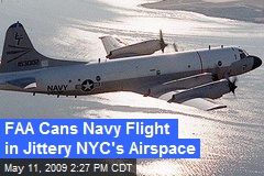 FAA Cans Navy Flight in Jittery NYC's Airspace