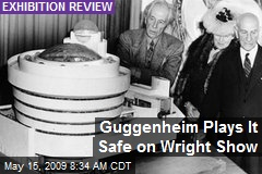 Guggenheim Plays It Safe on Wright Show