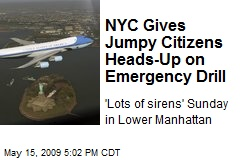 NYC Gives Jumpy Citizens Heads-Up on Emergency Drill