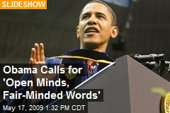 Obama Calls for 'Open Minds, Fair-Minded Words'