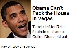 Obama Can't Pack the House in Vegas