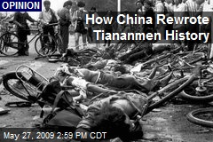 How China Rewrote Tiananmen History