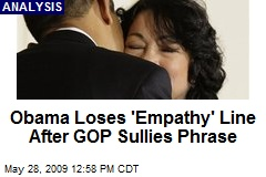 Obama Loses 'Empathy' Line After GOP Sullies Phrase