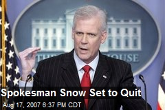 Spokesman Snow Set to Quit