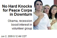 No Hard Knocks for Peace Corps in Downturn